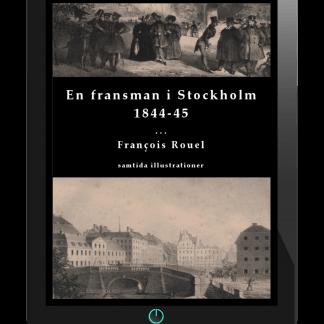 En fransman i Stockholm 1844-45