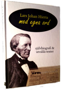 Lars Johan Hierta – Med egna ord