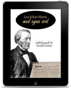 Lars Johan Hierta – Med egna ord (ebokPDF)
