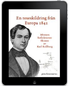 En reseskildring från Europa 1842 av Karl Kullberg (ebokPDF)